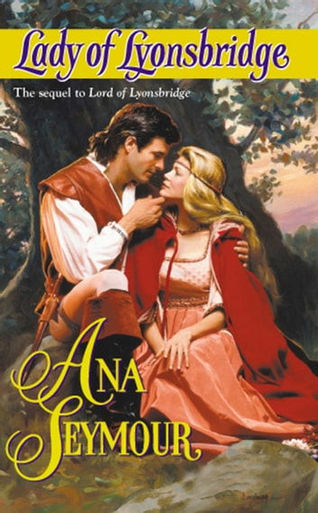 Lady Of Lyonsbridge (Mills & Boon Historical) ebook by Ana Seymour