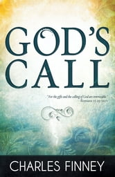 God's Call ebook by Charles Finney