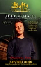 Original Sins - Lost Slayer Serial Novel part 4 eBook by Christopher Golden