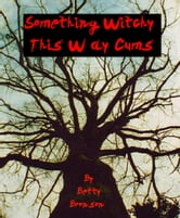 Something Wicked This Way Cums ebook by Page Turner