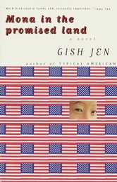 Mona in the Promised Land - A Novel ebook by Gish Jen