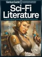 SF: Sci-fi Literature Genius Guide ebook by Imagine Publishing