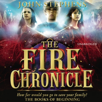 The Fire Chronicle: The Books of Beginning 2 audiobook by John Stephens