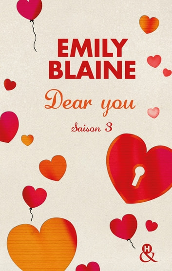 Dear You (actes 6 à 7) - Saison 3 ebook by Emily Blaine