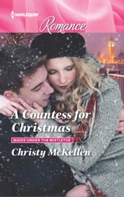 A Countess for Christmas ebook by Christy McKellen