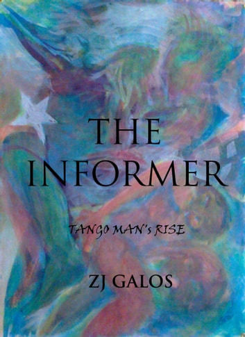 The Informer ebook by ZJ Galos