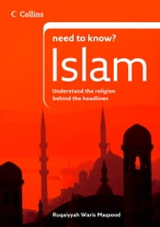 Islam (Collins Need to Know?) ebook by Ruqaiyyah Waris Maqsood