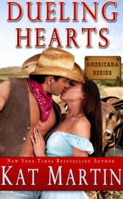 Dueling Hearts ebook by Kat Martin