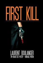 First Kill ebook by Laurent Boulanger