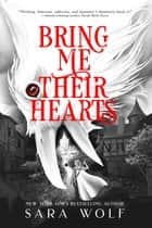 Bring Me Their Hearts ebook by
