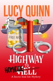 Highway to Homicide ebook by Lucy Quinn