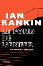 Le Fond de l'Enfer ebook by