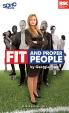 Fit and Proper People ebook by Georgia Fitch