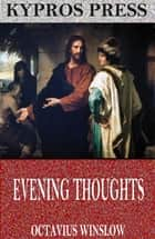Evening Thoughts ebook by Octavius Winslow