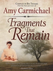 Fragments that Remain ebook by Amy Carmichael
