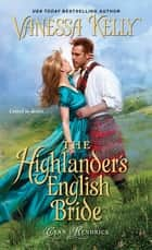 The Highlander's English Bride ebook by Vanessa Kelly