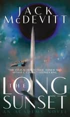The Long Sunset eBook by Jack McDevitt