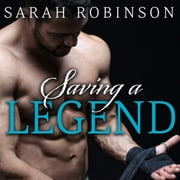 Saving a Legend 有聲書 by Sarah Robinson