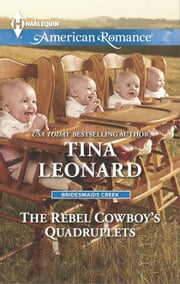 The Rebel Cowboy's Quadruplets ebook by Tina Leonard