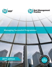 Managing Successful Programmes 2011 Edition ebook by Cabinet Office