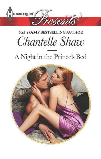 A Night in the Prince's Bed ebook by Chantelle Shaw