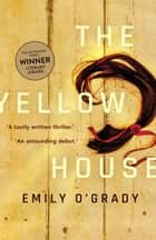 The Yellow House ebook by