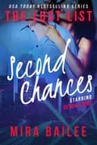 Second Chances ebook by Mira Bailee,Nova Raines