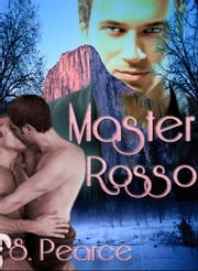 Master Rosso ebook by S. Pearce