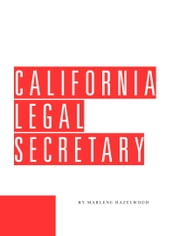 California Legal Secretary ebook by Marlene Hazlewood