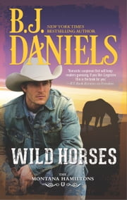 Wild Horses ebook by B.J. Daniels