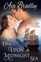 Once Upon a Midnight Sea ebook by Ava Bradley