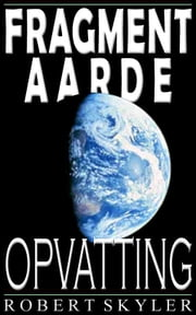 Fragment Aarde - Opvatting (Afrikaans Edition) ebook by Kobo.Web.Store.Products.Fields.ContributorFieldViewModel