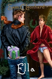 Ella ebook by Sam C. Leonhard,Paul Richmond,Paul Richmond