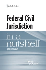 Federal Civil Jurisdiction in a Nutshell ebook by Lumen Mulligan