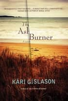 The Ash Burner ebook by