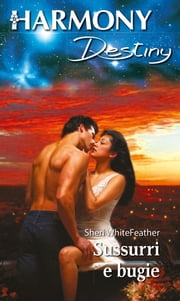 Sussurri e bugie ebook by Sheri Whitefeather