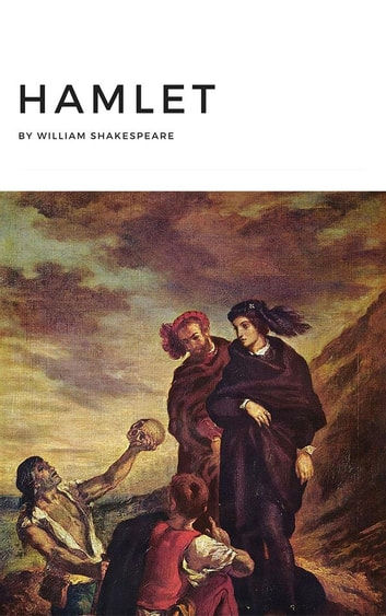 conclusion of hamlet by william shakespeare Possibly written by thomas kyd or even william shakespeare, the ur-hamlet in hamlet, shakespeare series of essays that culminated in his book hamlet.