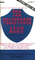 The Voluptuous Army ebook by