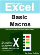 Microsoft Excel Basic Macros ebook by Diane Griffiths