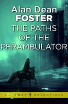 The Paths of the Perambulator ebook by