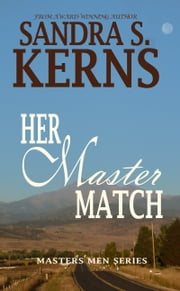 Her Master Match ebook by Sandra S. Kerns