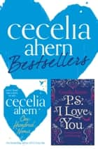 Cecelia Ahern 2-Book Bestsellers Collection: One Hundred Names, PS I Love You ebook by Cecelia Ahern