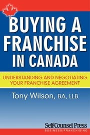 Buying a Franchise in Canada ebook by Tony Wilson