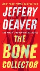 The Bone Collector eBook by Jeffery Deaver