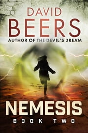 Nemesis: Book Two - Nemesis, #2 ebook by David Beers