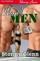 Mari's Men ebook by Stormy Glenn