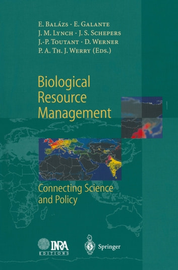Biological Resource Management Connecting Science and Policy ebook by
