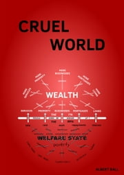 Cruel World ebook by Albert Ball