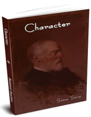Character ebook by Smiles, Samuel, Jr.