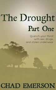 The Drought Part One ebook by Chad Emerson